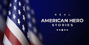 Real American Hero Stories | Blog Cover | World War 2 Salute